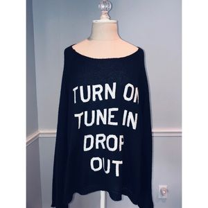 "Wildfox ""Turn On Tune In Drop Out"" Sweater"